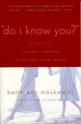Do I Know You? By Moskowitz, Bette Ann